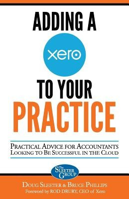Adding a Xero to Your Practice: Practical Advice for Accountants Looking to Be Successful in the Cloud foto