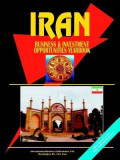 Iran Business & Investment Opportunities Yearbook