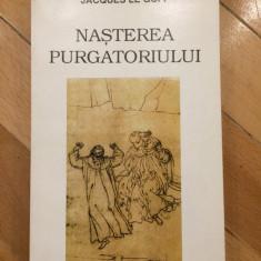 Jacques Le Goff - Nasterea Purgatoriului Vol.2 1995