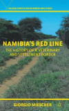 Namibia's Red Line: The History of a Veterinary and Settlement Border