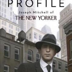Man in Profile: Joseph Mitchell of the New Yorker - Carte in engleza