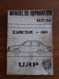 Manuel de reparation Dacia 1300 UAP  / R3F, Alta editura