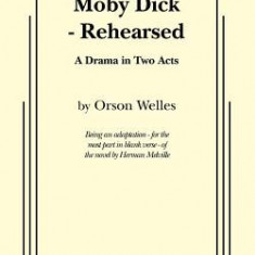Moby Dick - Rehearsed