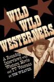 Wild Wild Westerners
