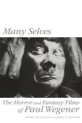 Many Selves: The Horror and Fantasy Films of Paul Wegener foto mare