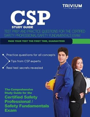 CSP Study Guide: Test Prep and Practice Questions for the Certified Safety Professional Exam foto mare