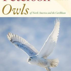 Peterson Reference Guide to Owls of North America and the Caribbean - Carte in engleza