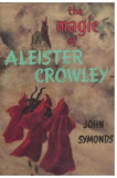 The Magic of Aleister Crowley