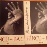 Hincu ~ Ba ! 2 Vol. - Romulus Vulpescu