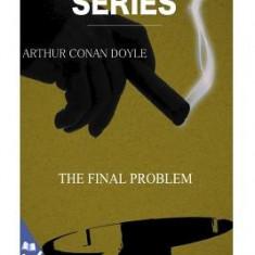 The Final Problem - Carte in engleza