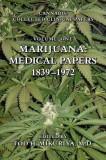 Marijuana: Medical Papers, 1839-1972