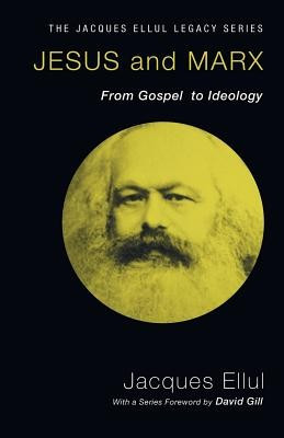 Jesus and Marx: From Gospel to Ideology foto