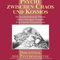 Psyche Zwischen Chaos Und Kosmos - Carte in engleza