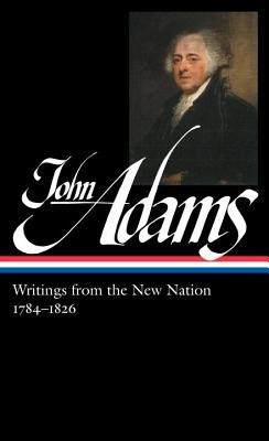 John Adams: Writings from the New Nation 1784-1826 foto mare
