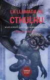 """La Llamada de Cthulhu: Incluye Los Relatos """"""""La Historia del Necronomicon"""""""" y """"""""Azathoth"""""""""""