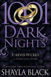 Forever Wicked: A Wicked Lovers Novella