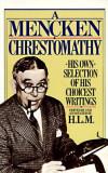 Mencken Chrestomathy, F. Schubert