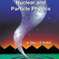 Introduction to Nuclear and Particle Physics (2nd Edition) - Carte in engleza