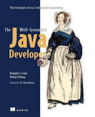 The Well-Grounded Java Developer: Vital Techniques of Java 7 and Polyglot Programming foto