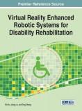 Virtual Reality Enhanced Robotic Systems for Disability Rehabilitation