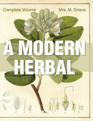 A Modern Herbal: The Complete Edition foto