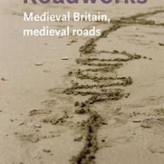 Roadworks: Medieval Britain, Medieval Roads - Carte in engleza