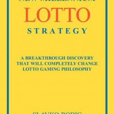 New Millennium Lotto Strategy: Breakthrough Discovery That Will Completely Change Lotto Gaming Philosophy - Carte in engleza
