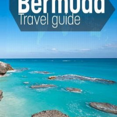Bermuda Travel Guide: Everything You Need to Know When Traveling to Bermuda. - Carte in engleza