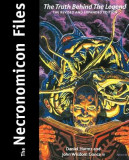 The Necronomicon Files: The Truth Behind Lovecraft's Legend