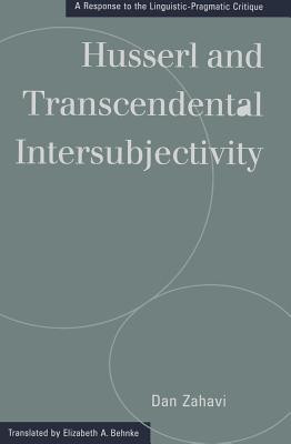 Husserl and Transcendental Intersubjectivity: A Response to the Linguistic-Pragmatic Critique foto