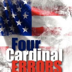 Four Cardinal Errors - Carte in engleza
