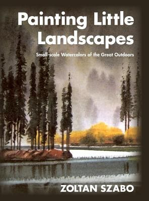 Painting Little Landscapes: Small-Scale Watercolors of the Great Outdoors foto