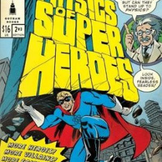 The Physics of Superheroes: Spectacular Second Edition - Carte in engleza