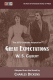 Great Expectations: The 1871 Dramatic Adaptation