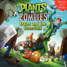 Plants vs. Zombies: Brains and the Beanstalk [With Sticker(s)] - Carte in engleza