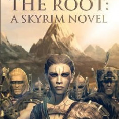 Peoples of the Root: A Skyrim Novel - Carte in engleza