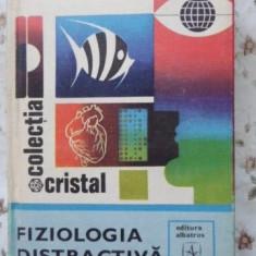 Fiziologia Distractiva - B.sergheev, 400951 - Carti Agronomie