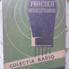 Practica Radioreceptoarelor. Calcul, Constructie, Reglare - Tiberiu Deutsch, 400833 - Carti Electrotehnica