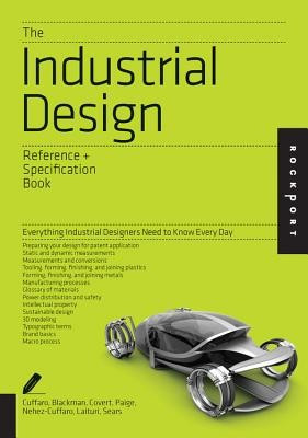 The Industrial Design Reference & Specification Book: Everything Industrial Designers Need to Know Every Day foto