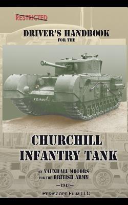 Driver's Handbook for the Churchill Infantry Tank foto
