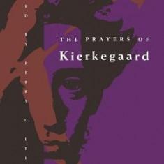 The Prayers of Kierkegaard - Carte in engleza