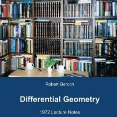Differential Geometry: 1972 Lecture Notes - Carte in engleza