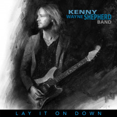 Kenny Wayne Shepherd Lay It On Down 180g LP (vinyl) - Muzica Blues
