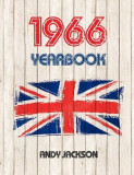 1966 UK Yearbook: Interesting Facts and Figures from 1966 - Perfect Original Birthday or Anniversary Gift Idea!