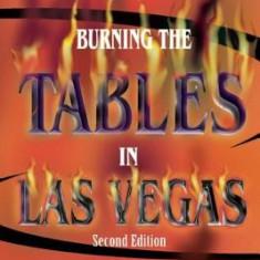 Burning the Tables in Las Vegas: Keys to Success in Blackjack and in Life - Carte in engleza