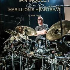 Ian Mosley - Marillion's Heartbeat