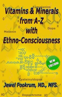 Vitamins and Minerals from A to Z with Ethno-Consciousness foto