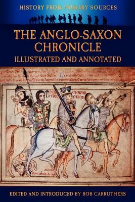 The Anglo-Saxon Chronicle - Illustrated and Annotated foto mare