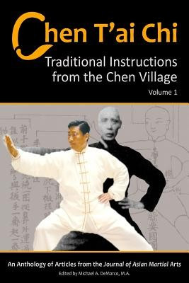 Chen T'Ai Chi, Volume 1: Traditional Instructions from the Chen Village foto mare