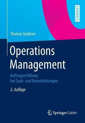 Operations Management: Auftragserfullung Bei Sach- Und Dienstleistungen foto mare